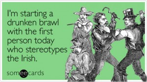 starting-drunken-brawl-first-st-patricks-day-ecard-someecards-300x167
